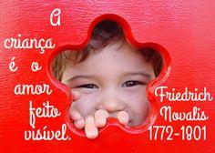 File:A criança é o amor feito visível - Friedrich Novalis, 1772-1801.svg