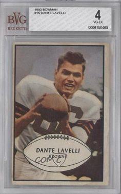 Dante Lavelli BVG GRADED 4 Cleveland Browns (Football Card) 1953 Bowman #15 by Bowman. $27.00. 1953 Bowman #15 - Dante Lavelli BVG GRADED 4