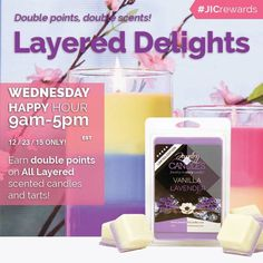 Enhance your #JIC experience with your favorite fragrance combinations! Today until 5pm EST earn DOUBLE REWARDS with ANY of our layered candles or tarts!   #jichappyhour