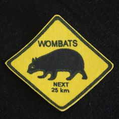 Wombats Next 25 km Road Sign Iron On Patch Towel Apron, Fabric Patch, Wombat, Cloth Bags, Iron On Patches, Tea Towels, Hand Stitching, Printing On Fabric, Sign