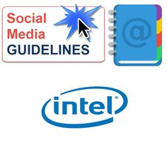 """View the Intel Social Media Guidlines. See section #3- Use Common Sense """"Perception is reality and in online social networks""""."""