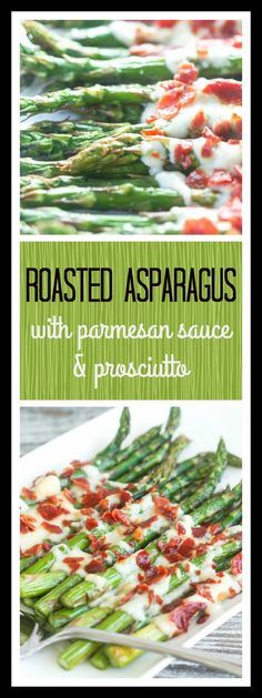 Roasted asparagus topped with creamy parmesan sauce and crispy prosciutto bits will steal the show at your next dinner party.