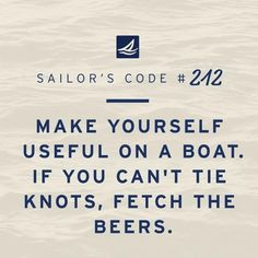 A little Cinco de Mayo flavored Sailor's Code for your Monday. Boating Quotes, Sailing Quotes, Lake Life Quotes, Ocean Quotes, Trawler Boats, Lit Captions, Boat Humor, Fishing Quotes, Seafarer