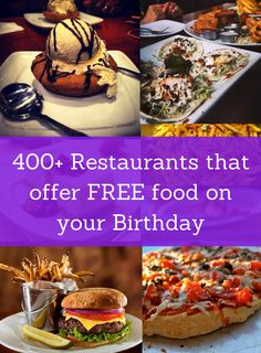 400  Restaurants That Offer Free Birthday Food