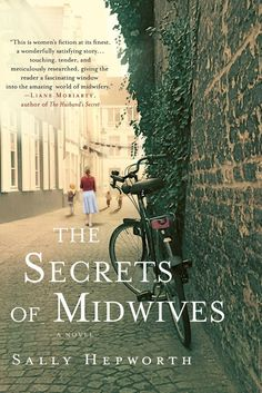 ★ ★ ★ - The Secrets of Midwives by Sally Hepworth.Adult fiction about three generations of woman that are midwives, each with their own secrets. Books And Tea, I Love Books, Great Books, New Books, Books To Read, Books 2016, Reading Lists, Book Lists, Reading Activities