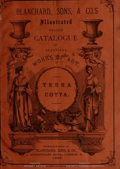 Blanchard, Sons, and Co.'s illustrated catalogue of beautiful works of art : terra cotta.