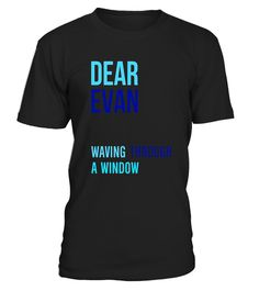 "# Waving Through A Window - Evan Hansen .  Special Offer, not available in shops      Comes in a variety of styles and colours      Buy yours now before it is too late!      Secured payment via Visa / Mastercard / Amex / PayPal      How to place an order            Choose the model from the drop-down menu      Click on ""Buy it now""      Choose the size and the quantity      Add your delivery address and bank details      And that's it!      Tags: Dear, a wonderful broadway musical, one of…"