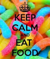 KEEP CALM and EAT SWEET. Another original poster design created with the Keep Calm-o-matic. Buy this design or create your own original Keep Calm design now. Yummy Snacks, Yummy Treats, Yummy Food, Yummy Yummy, I Love Food, Good Food, Sour Candy, Keep Calm Quotes, Best Food Ever
