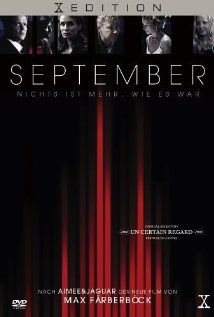 September (2003)  115 min  -  Drama  -   26 June 2003 (Germany)  6.0 Your rating  The film explores the impact of September 11th 2001 through several fictional episodes intercut with documentary material.