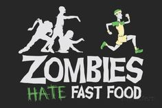 Zombies Hate Fast Food Snorg Tees Plastic Sign Placa de plástico