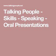 Talking People - Skills - Speaking - Oral Presentations