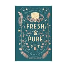 FRESH & PURE BY JULES ARON