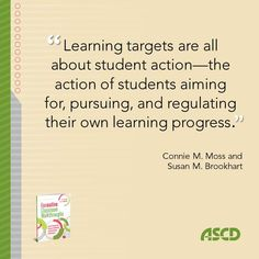 Connie M. Moss and Susan M. Brookhart explain learning targets and how they are aimed to show students' learning progress. Read more from their book, Formative Classroom Walkthroughs: How Principals and Teachers Collaborate to Raise Student Achievement. #assessments