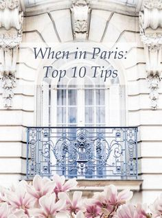 This month we're focusing on the city of love and our top ten things to do (or not) when in Paris. We've enlisted the knowledge of our very own in-house..