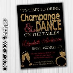 Time to Drink Champange, Bachelorette Party Invitation,Red, Glitter, Custom, Printable, Digital, Gold, by OctoberSkiesDesigns on Etsy