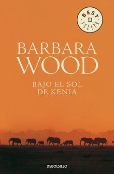 bajo el sol de kenia barbara wood - Buscar con Google