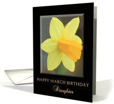 daughter Happy March Birthday Daffodil Birth Month Flower card
