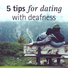 Dating a deaf person tips to save money