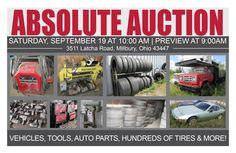Absolute Auction Of Tires, Tools, Auto Parts, & More! Sat. Sept. 19, 2015 at 10:00 am Preview & Registration at 9:00 am 3511 Latcha Road, Millbury, Ohio 43447  View more info at www.pamelaroseauction.com or call (419) 865-1224  Pamela Rose Auction Co. LLC #PamelaRoseAuction