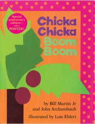 Chicka Chicka BOOM BOOM! Loved this as a kid!