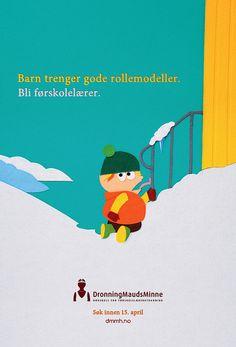 Poster laget ifbm rekrutteringskampanje for DMMH - høgskole for forskolelærerutdanning i Trondheim, vinteren 2011/12.