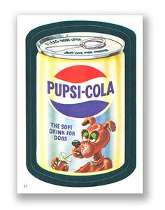 Wacky Packages Topps Album Series 1982 - Pupsi Cola - #57
