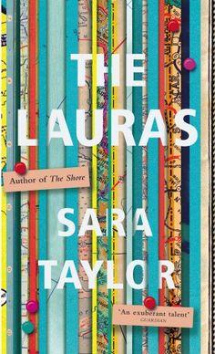 The Lauras by Sara Taylor https://www.amazon.co.uk/dp/1785150774/ref=cm_sw_r_pi_dp_x_IQDOxbXR3VB60