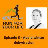 Podcast: Avoid winter dehydration