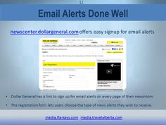 Email Alerts Done Well: Dollar General, Florida Keys & Travel Alberta online newsrooms. The 2015 TEKGROUP Online Newsroom Survey found that over 90% of journalists prefer to receive pitch ideas and news alerts by email. See the full report: http://www.tekgroup.com/marketing/online-newsroom-survey-report/