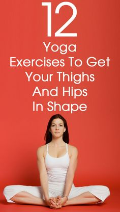 For women, gaining weight is a huge deal. These 12 yoga asanas for thighs work wonders at preventing the accumulation of fat in the problem areas like the thighs, hips etc. yoga workout, yoga for beginners Yoga Fitness, Fitness Workouts, Forme Fitness, Fitness Motivation, Fitness Diet, Health Fitness, Fitness Jokes, Shape Fitness, Fitness Classes