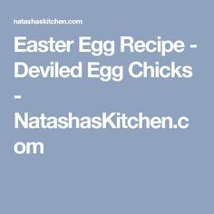 Easter Egg Recipe - Deviled Egg Chicks - NatashasKitchen.com
