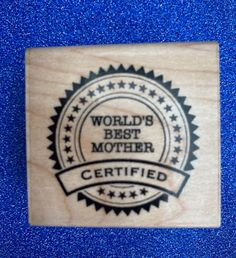 NEW Inkadinkado 'Best Award' Mother's Day rubber stamp #Inkadinkadoo Best Mother, Flower Quotes, Mothers Day Crafts, March, Stamp, Floral Quotes, Stamps, Mac