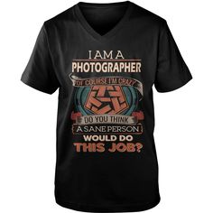 PHOTOGRAPHER Do This Job #gift #ideas #Popular #Everything #Videos #Shop #Animals #pets #Architecture #Art #Cars #motorcycles #Celebrities #DIY #crafts #Design #Education #Entertainment #Food #drink #Gardening #Geek #Hair #beauty #Health #fitness #History #Holidays #events #Home decor #Humor #Illustrations #posters #Kids #parenting #Men #Outdoors #Photography #Products #Quotes #Science #nature #Sports #Tattoos #Technology #Travel #Weddings #Women