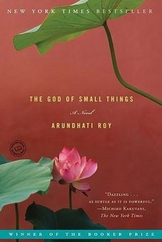 The God of Small Things by Arundhati Roy | 39 Books About Families More Dysfunctional Than Yours