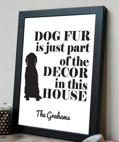 Another great find on #zulily! 'Fur Is the Décor' Personalized Print #zulilyfinds