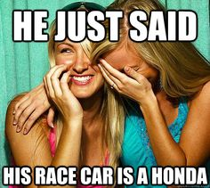 Seriously boys, your POS Honda's are not race cars. Please. Stop.