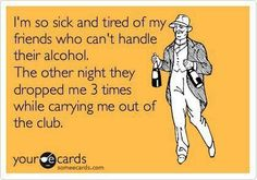 I can run....drunk as hell! As long as I have my partner in crime
