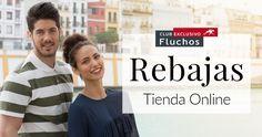 R E B A J A S - S U M M E R  - 2 0 1 6  www.clubfluchos.com #rebajas #fluchos #comodidadabsoluta #rebajas2016