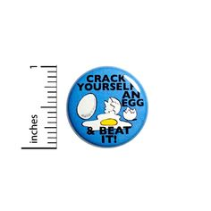 """Amazon.com : Funny Button Crack Yourself An Egg And Beat It! Random Humor Nerdy Pin 1"""" #49-1 : Everything Else"""
