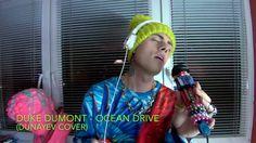 Duke Dumont - Ocean Drive  (DUNAYEV COVER)