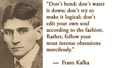For more information about Franz Kafka: http://www.Dailyliteraryquote.com/dlq-literature-magazine/  Courtesy of http://www.DailyLiteraryQuote.com.  More quotes and social literary discussions at CulturalBook.com