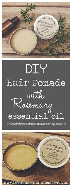 DIY Hair Pomade with Rosemary Essential Oil | The House & Homestead