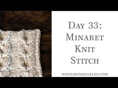 Day 56 : Blanket Knit Stitch : #100daysofknitstitches - YouTube