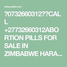 in Richards Bay(↖ ↗)(↖+27732660312 ↗)(↖ ↗) abortion pills for sale harare zim 神戸の電話番号|||0732660312|||-XXXXの検索結果一覧18ページ目DR TURNNER WOMEN'S ABORTION PILLS FOR SALE, +27732660312// +27732660312(WHATSAPP), NB: PRICE IS NEGOTIABLE. Abortion: (Termination of Pregnancy)..Our Abortion Clinics are legalized With modern and well equipped primary health care facilities to provide you with a private environment where you can make the right decision because we believe that we are involved with sensitive…