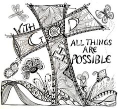 With GOD All Things Are Possible~Zentangle