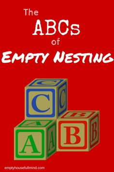 The empty nest - the good, the bad and the terrific.