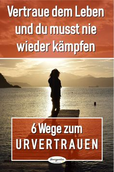 If you learn to trust life, you will never have to fight again. 6 tips for more ease and basic trust Informations About So findest du zum Urvertrauen - 6 Wegweis Relationships Are Hard, Relationship Problems, Love Your Enemies, Mental Training, Psychology Quotes, Psychology Careers, Personality Psychology, Health Psychology, Color Psychology