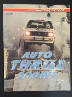 Auto Thrill Shows Book Featuring Joie Chitwood by Ed Perez | eBay