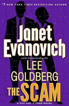 Buy The Scam: A Fox and O'Hare Novel by Janet Evanovich, Lee Goldberg and Read this Book on Kobo's Free Apps. Discover Kobo's Vast Collection of Ebooks and Audiobooks Today - Over 4 Million Titles! New Books, Good Books, Books To Read, Janet Evanovich, Thing 1, Mystery Thriller, Thriller Books, Fiction Books, So Little Time