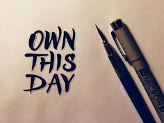 Own This Day #typography #inspiration #design